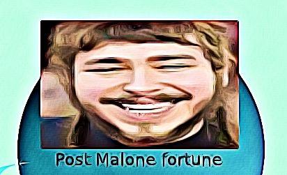 Post Malone fortune