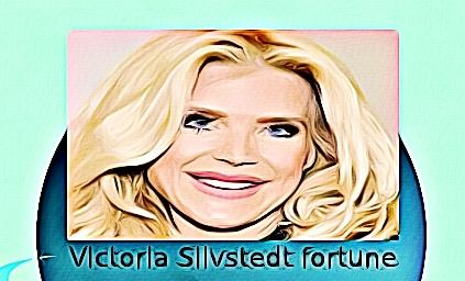 Victoria Silvstedt fortune